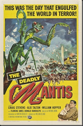 The Deadly Mantis-Not as bad as you'd think.