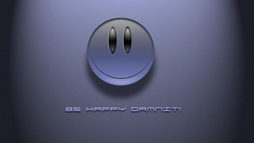BeHappyDammit